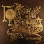 1895 History of Republican Party American Government Abraham Lincoln US Grant